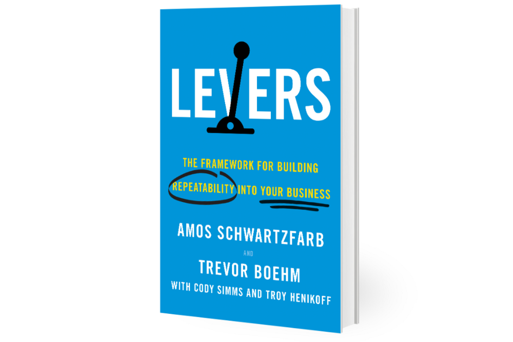 Levers: The Framework for Building Repeatability Into Your Business book cover