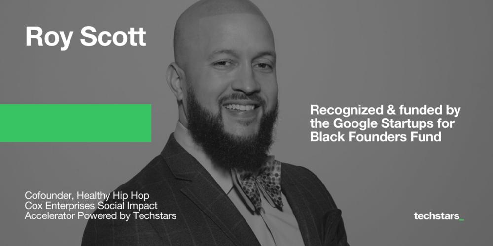 Roy-Scott-Health-Hip-Hop-Google-For-Startups-Black-Founders-Fund