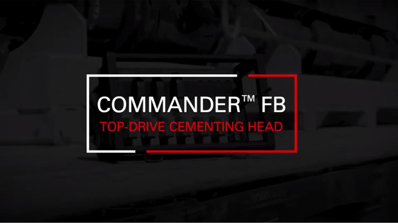 Commander™ Full Bore top-drive cementing head