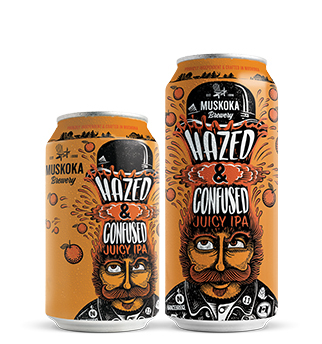 MUSKOKA HAZED AND CONFUSED