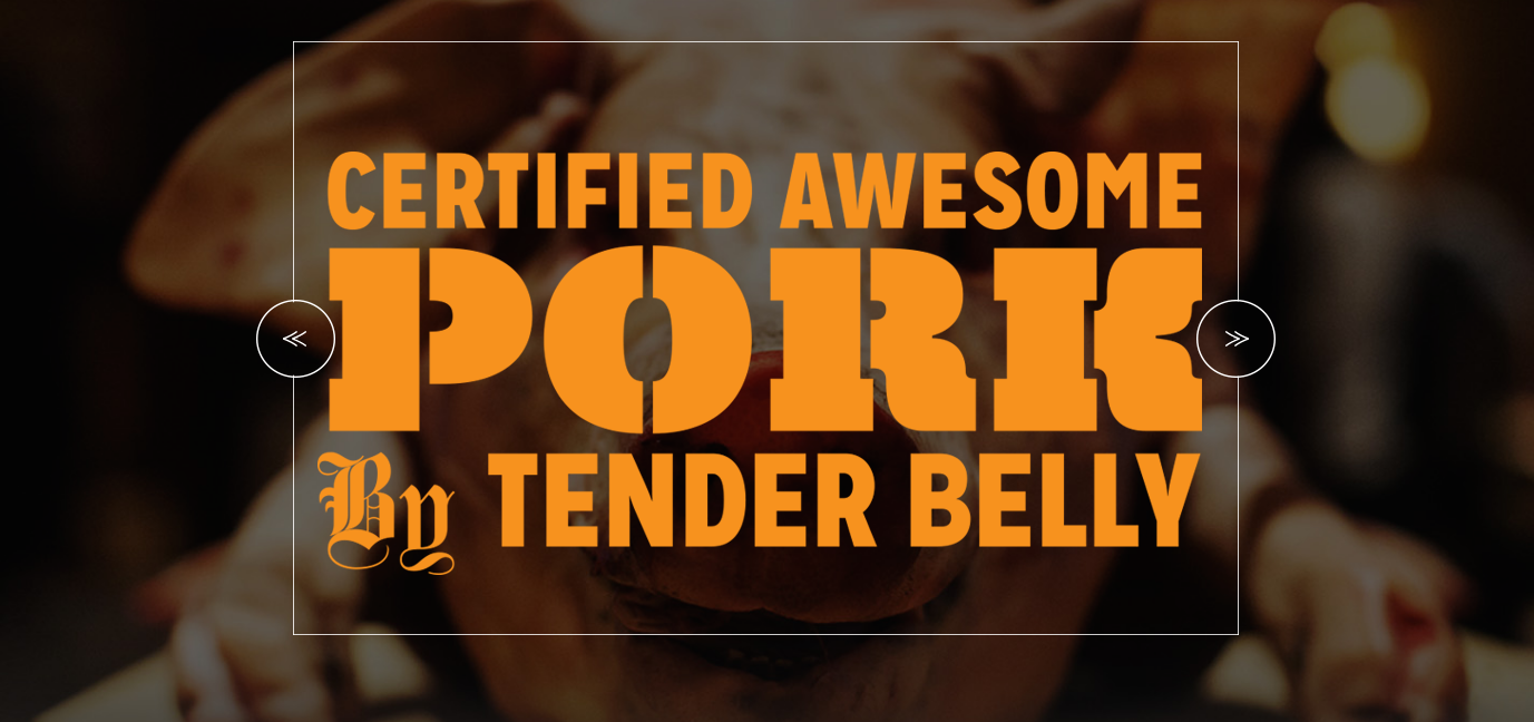 tender belly advertisement