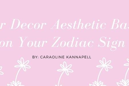 Decor based on your zodiac sign