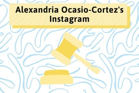 AOC's Instagram stories. Made with Canva