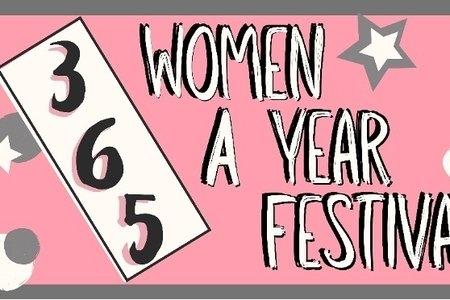365 Women a Year Festival