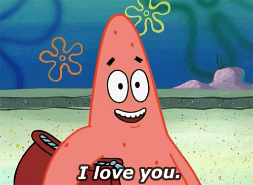 Gif of Patrick from Spongebob saying I love you.