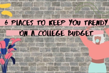 cover for an article, 6 places to keep you trendy on a college budget, brick wall with graphics