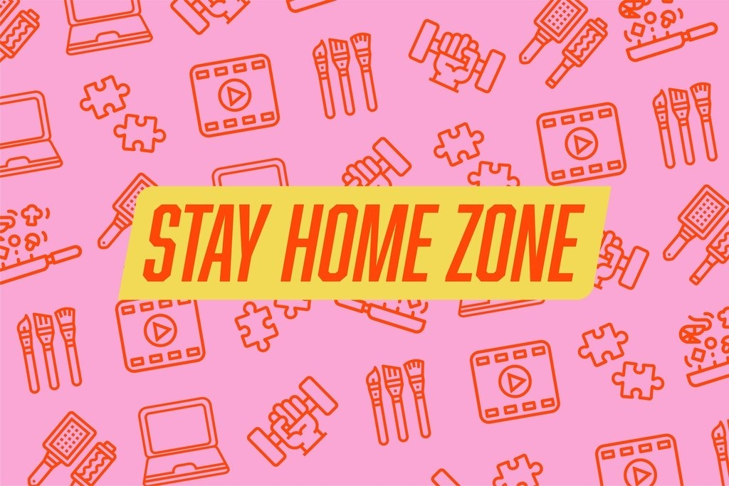 Stay at Home Zone