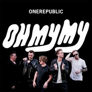 OneRepublic Oh My My Album cover