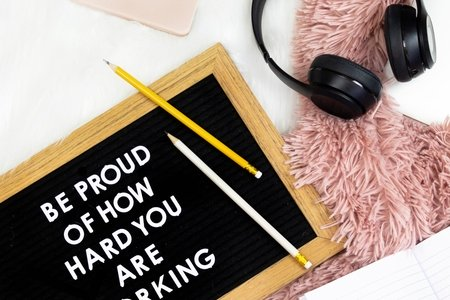 "Letterboard - ""Be proud of how hard you are working"""